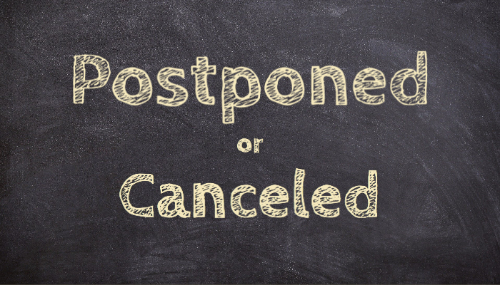 Postponed or Canceled 700x400